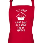 Personalised Ladies Apron, A Cup Cake In A World Of Muffins, Ladies Fun Colour Chef Kitchen Cooking Dinner, Quality Apron