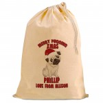 Christmas Comic Pugging Pug Christmas Present Gift Sack. Natural Cotton Drawstring Stuff Bag, Change any text to personalise.