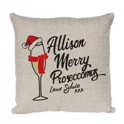 Personalised cushion. With A Fun Presecco Lovers Christmas design. Christmas Gift for a special person or family.