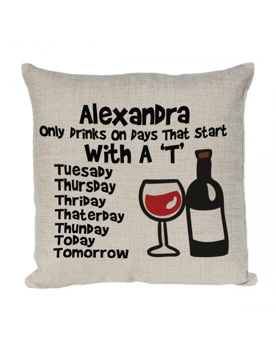 Personalised Linen cushion Fun Gift, Only Drinks on a.....