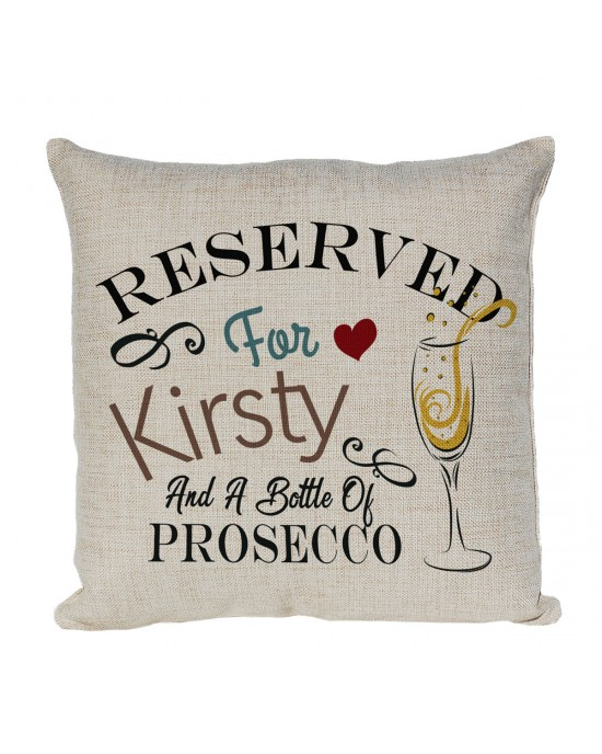 Reserved for Personalised Linen cushion Fun Gift, for Prosecco lovers