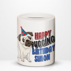 Pugging Birthday.... Cute Pug with party hat design. Personalised Savings Ceramic Money Box. Birthday Gift Idea.