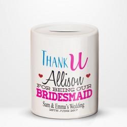Bridesmaid Thank You, personalised Ceramic Money Box