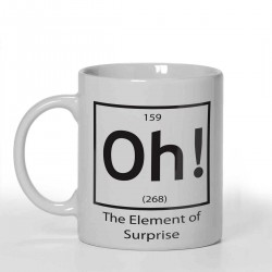 Oh! The element of surprise Joke Personalised 11oz glossy white tea, coffee, ceramic mug.
