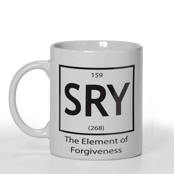 SRY The element of forgiveness Joke design Personalised 11oz glossy white tea, coffee, ceramic mug.