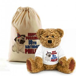 Pugging Birthday Teddy Bear In A Bag . Lovely Gift, Present Idea. Change the text To Personalise. Fun Birthday present.