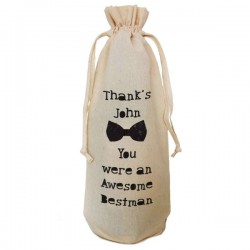 Best Man Personalised  Natural Cotton Wine Bottle Bag. Draw String Neck Tie Engagement Gift With a personal message.