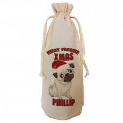 Personalised Pugging Christmas  Bottle Bag Great gift Natural Cotton Draw String. Gift With a personal message.